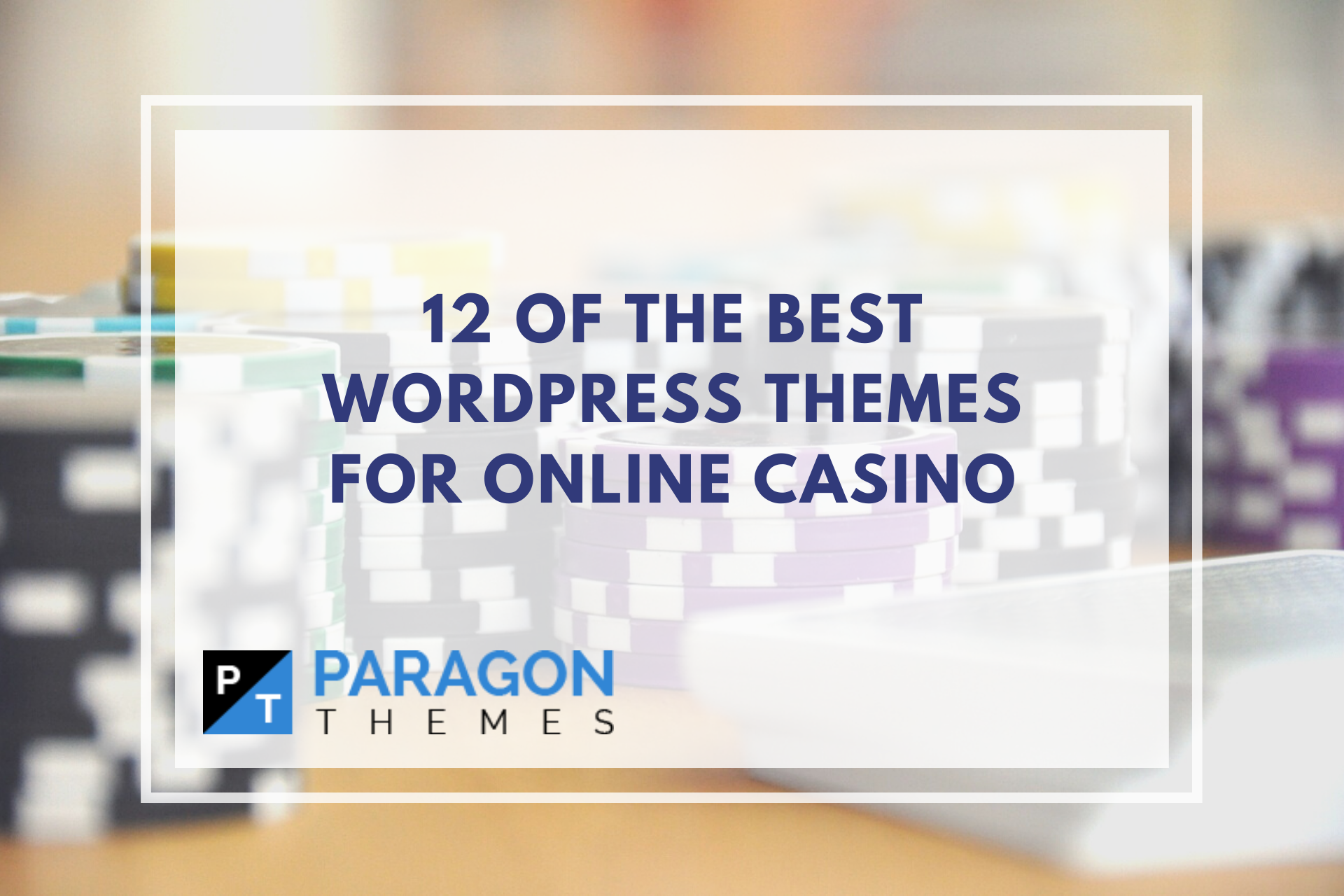 12 of the Best WordPress Themes for Online Casino